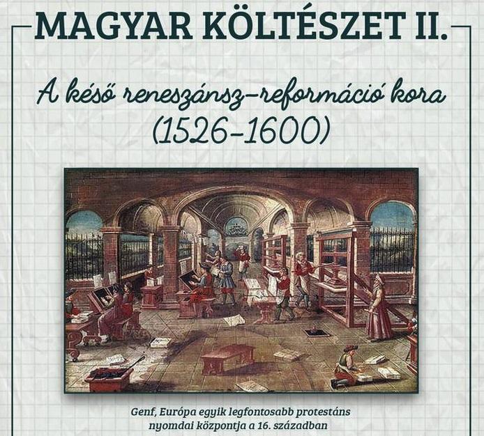 Magyar költészet II – A késő reneszánsz irodalma
