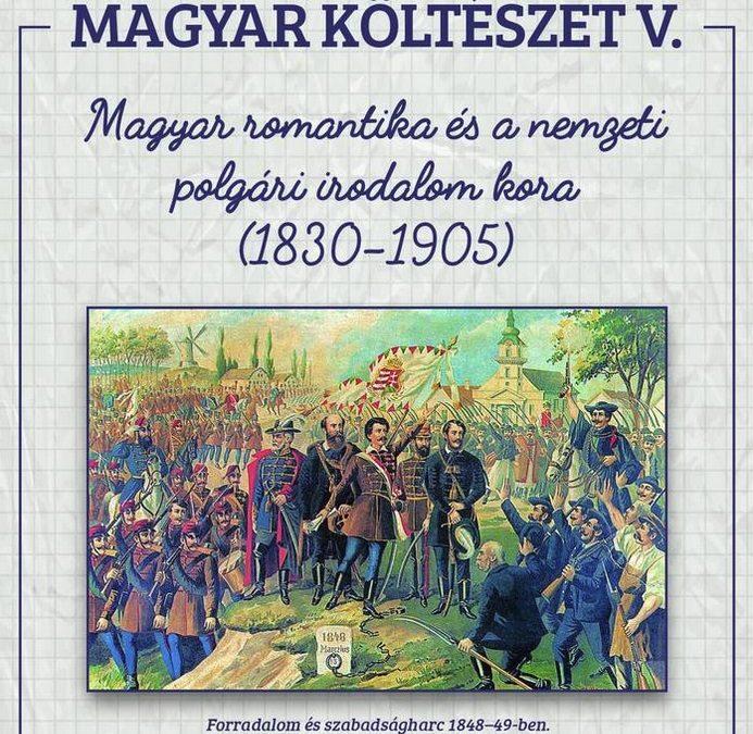 Magyar költészet V – A magyar romantika