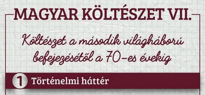 Magyar költészet VII – A második világháború után és a 70-es évek között