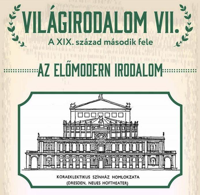 Világirodalom VII – Az előmodern irodalom